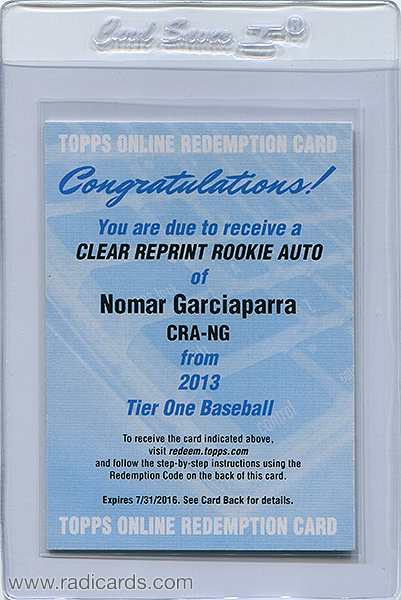 Nomar Garciaparra 2013 Topps Tier One Clear Reprint Autographs #CRA-NG Redemption Card