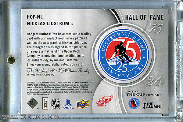 Nicklas Lidstrom 2018-19 The Cup Hockey Hall of Fame Anniversary 75/25 Patch Autographs #HOF-NL