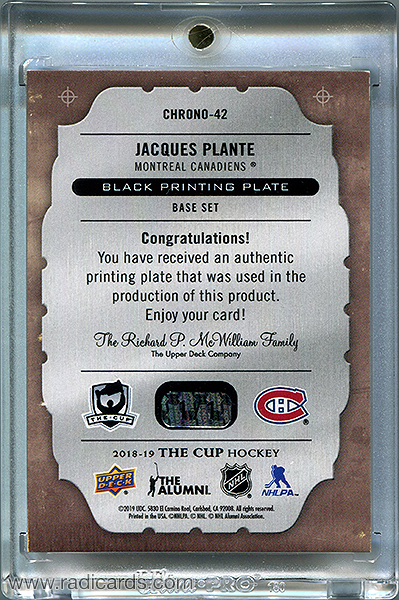 Jacques Plante 2018-19 The Cup Printing Plates Chronology Black #CHRONO-42 /1