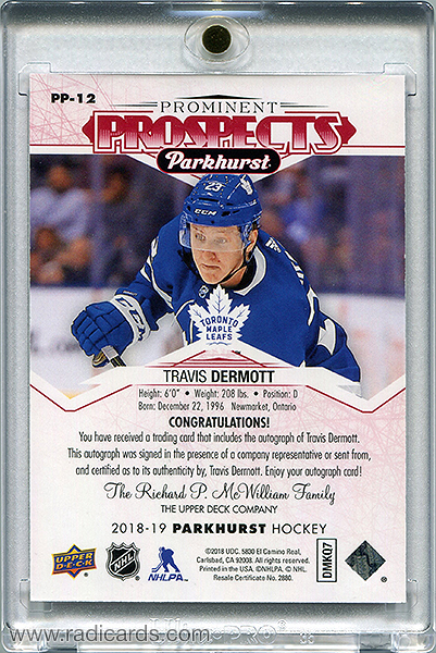 Travis Dermott 2018-19 Parkhurst Prominent Prospects PP-12 Autographs Red /25