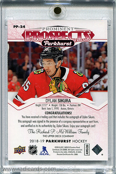 Dylan Sikura 2018-19 Parkhurst Prominent Prospects PP-24 Autographs Red /25